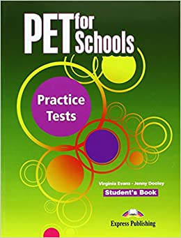 Pet for Schools Practice Tests: Student's Book (INTERNATIONAL)