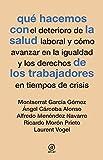 Product review for Qué hacemos con la salud de los trabajadores en tiempos de crisis (Spanish Edition)
