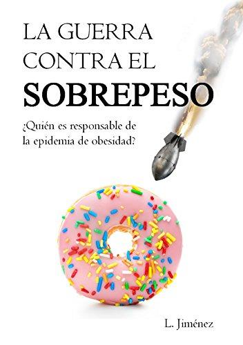 La guerra contra el sobrepeso por Luis Jimenez