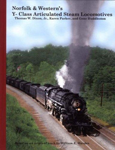 (Norfolk & Western's Y-Class Articulated Steam Locomotives )