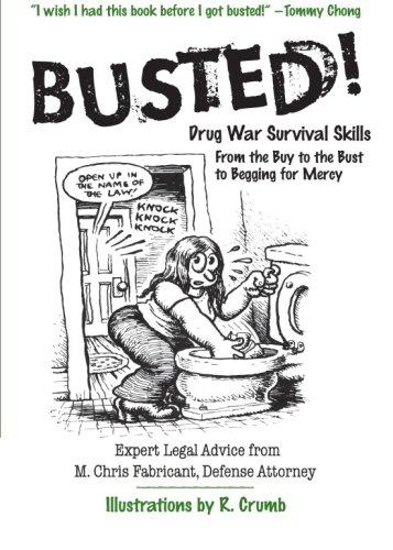 Busted!: Drug War Survival Skills