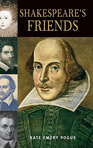 Shakespeare's Friends