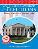 Candidates, Campaigns and Elections, Linda Scher and Mary Oates Johnson, 0545454646