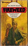 Fireweed, Jill Paton Walsh, 0380011859