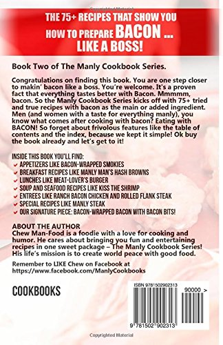 The manly cookbook bacon the manly cookbook series volume 1 mr the manly cookbook bacon the manly cookbook series volume 1 mr chew man food 9781502902313 amazon books forumfinder Gallery