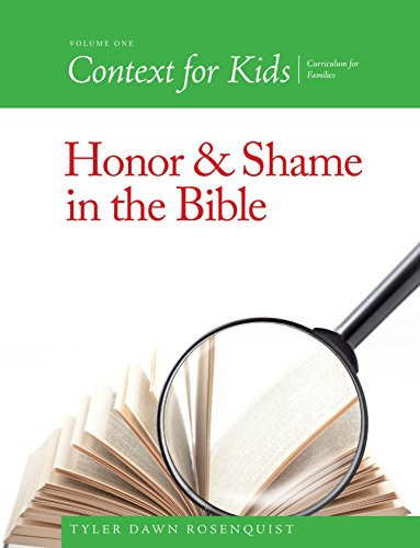 Context For Kids: Honor and Shame in the - Kids Tyler