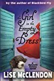 The Girl in the Empty Dress (Bennett Sisters Mysteries) (Volume 2)