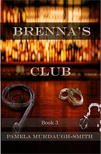 Brenna's Club (The Brenna Series Book 3)