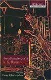 The Collected Essays of A. K. Ramanujan, A. K. Ramanujan, 0195668960