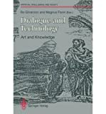 Dialogue and Technology 9780387195742