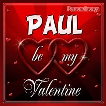 Paul Personalized Valentine Song Female Voice By Personalisongs On
