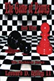 The Game of Pawns, Leonard Hilley, 1463637853