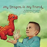 img - for My Dragon Is My Friend book / textbook / text book