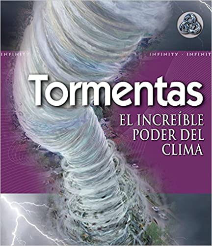 Descargar audiolibros gratis en italiano Tormentas / Storm: El increible poder del clima / The Awesome Power of Weather (Infinity) iBook 6074043140