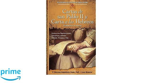 Cartas de san Pablo II y Carta a los Hebreos: Jesucristo y ...