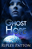 Ghost Hope (The PSS Chronicles Book 4)