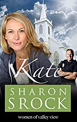 Kate: inspirational women's fiction (The Women of Valley View Book 5)
