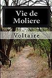 Vie de Moliere, Voltaire, 1499665474