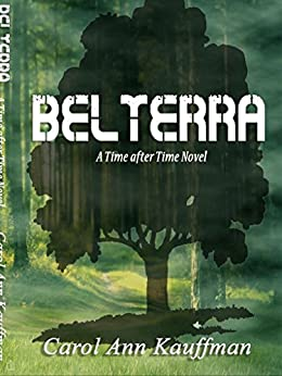 BELTERRA (Time After Time) by [Kauffman, Carol Ann]