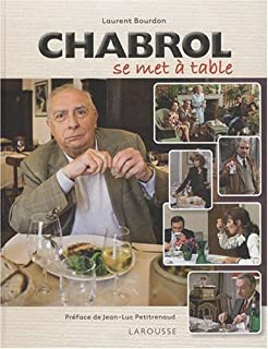 Chabrol se met à table, Bourdon, Laurent