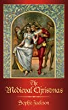 The Medieval Christmas, Sophie Jackson, 0750954671