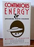 Continuous Energy, Michael L. Schuster, 0962739030