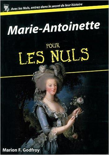 Téléchargements ebook gratuits sans inscription Marie-Antoinette pour les Nuls PDF FB2