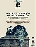 img - for El Fin de la Espa a de la Transici n (Cuadernos n  1) (Spanish Edition) book / textbook / text book