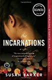 The Incarnations: A Novel