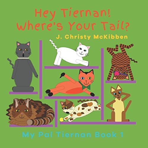 Hey Tiernan! Where's Your Tail? (My Pal Tiernan) (Pal Furry)