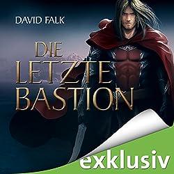 Die letzte Bastion (Der letzte Krieger 3)
