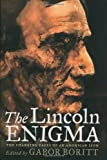 The Lincoln Enigma, , 0195144589