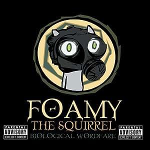 Foamy The Squirrel : Biological Wordfare