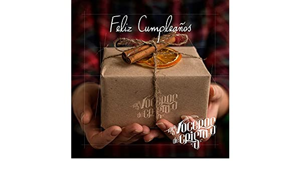Feliz Cumpleaños by Los Voceros de Cristo on Amazon Music ...