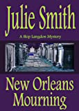Front cover for the book New Orleans Mourning by Julie Smith