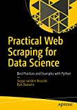 Read Practical Web Scraping for Data Science: Best Practices and Examples with Python PDF