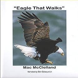 Eagle That Walks