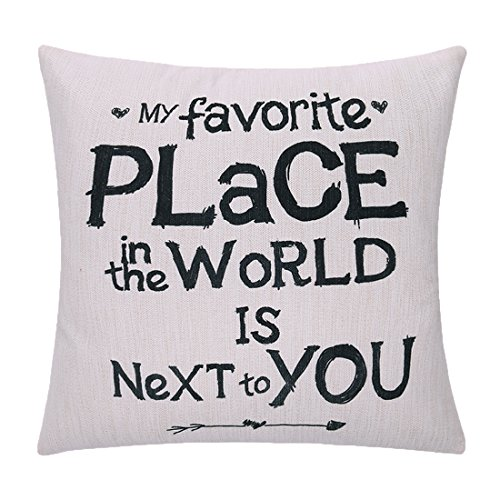 Litfun 18x18 Love Quotes Decorative Throw Pillow Cover - My Favorite Place In The World Is Next To You - Pillowcase Pillow Sham (Inner Not Included) Happy Mother's Day Gift (Sham Insert World Pillow)