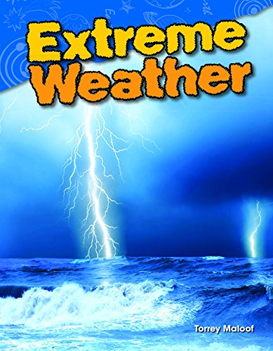 Download Extreme Weather (Science Readers: Content and Literacy) pdf epub