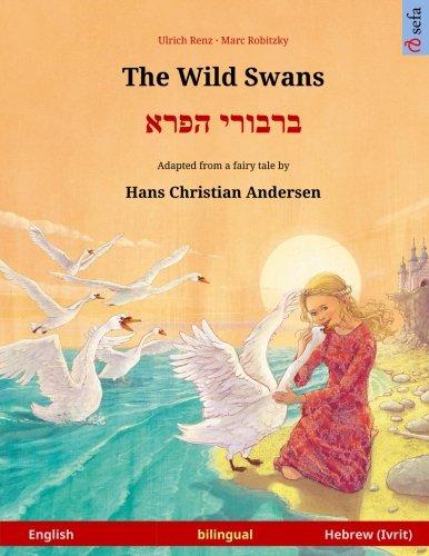 The Wild Swans – Varvoi hapere. Bilingual children