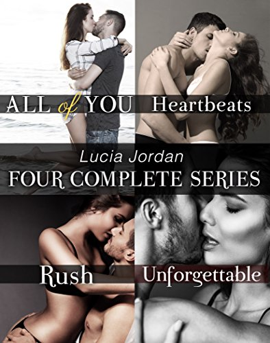 Lucia Jordan's Four Series Collection: All of You, Heartbeats, Rush, Unforgettable ()