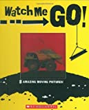 img - for Watch Me Go! book / textbook / text book