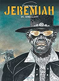 Jeremiah, tome 34 : Jungle City par  Hermann