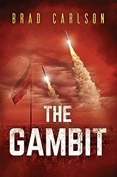 The Gambit by [Carlson, Brad]