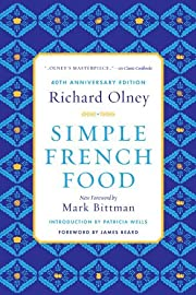 By Richard Olney Simple French Food 40th…