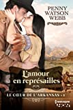 img - for L'amour en repr sailles : Le coeur de l'Arkansas - tome 1 (French Edition) book / textbook / text book