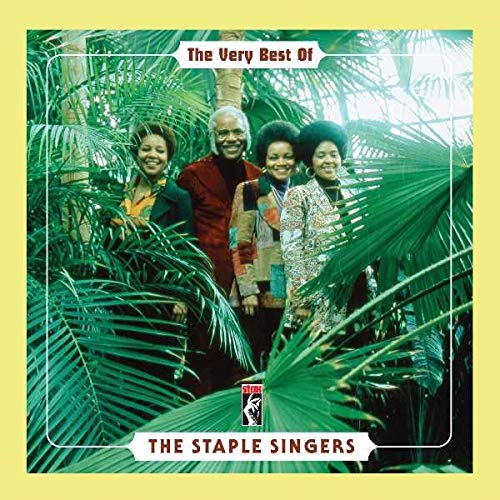 The Very Best Of The Staple Singers (The Best Of The Staple Singers)