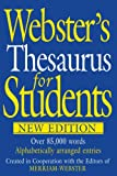 Webster's Thesaurus for Students, Merriam-Webster, 1596950234