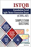 Sample Exam Questions- ISTQB Foundation Level-Agile Tester Extension Exam