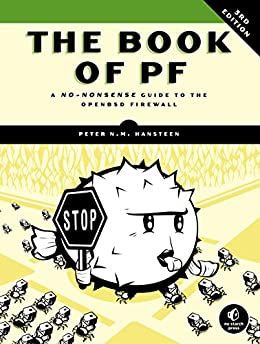 The Book of PF, 3rd Edition: A No-Nonsense Guide to the OpenBSD Firewall por [Hansteen, Peter N.M.]